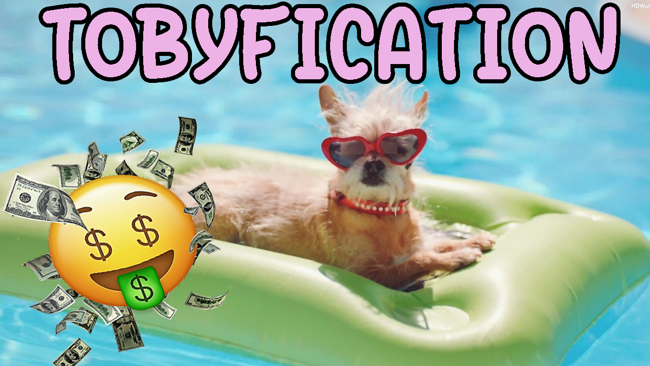 Tobyfication
